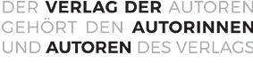 Der Verlag der Autoren gehört den Autorinnen und Autoren des Verlags